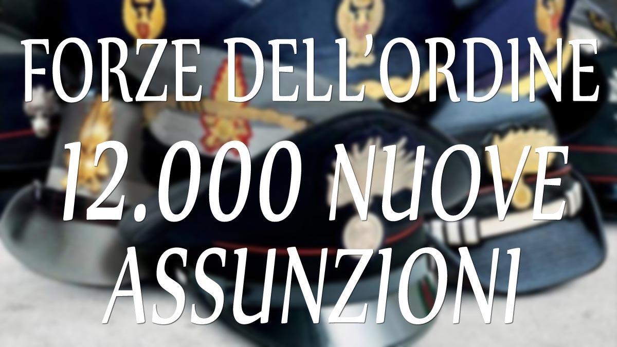12.000 nuove assunzioni