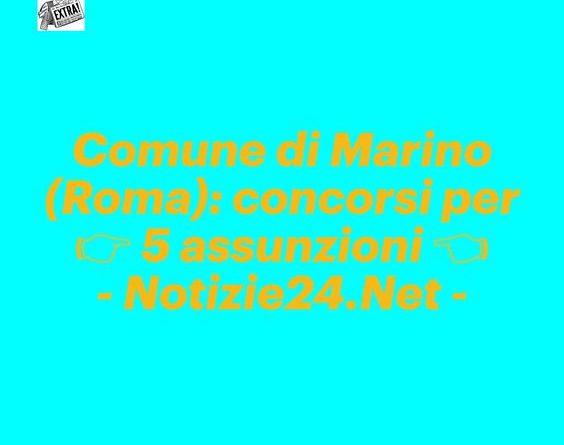 Comune di Marino: concorsi per 5 assunzioni